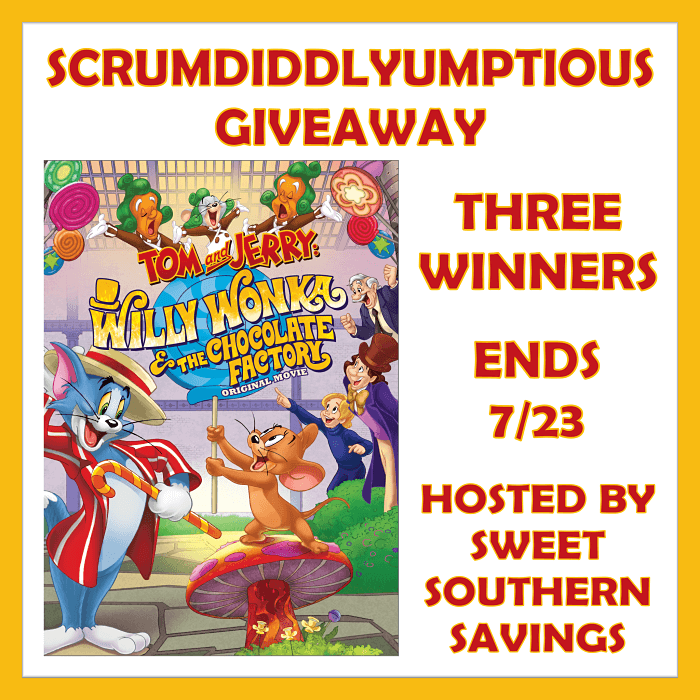 Tom and Jerry Willy Wonka and the Chocolate Factory Scrumdiddlyumptious Giveaway