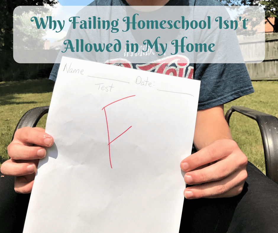 Why Failing Homeschool Is Not Allowed in My Home