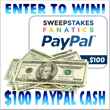 Enter for a chance to win $100 Paypal from Sweepstakes Fanatics!